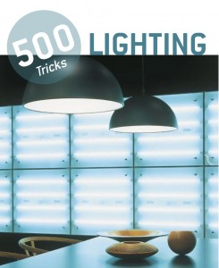500 tricks. Lighting